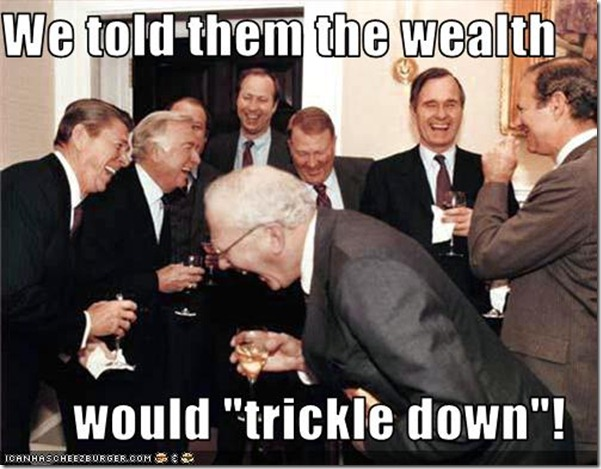 reaganomicswetoldthemtrickledown